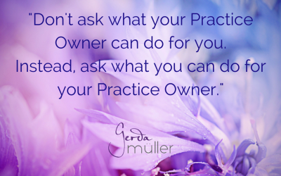 Don't Ask What Your Practice Manager Can Do For You…